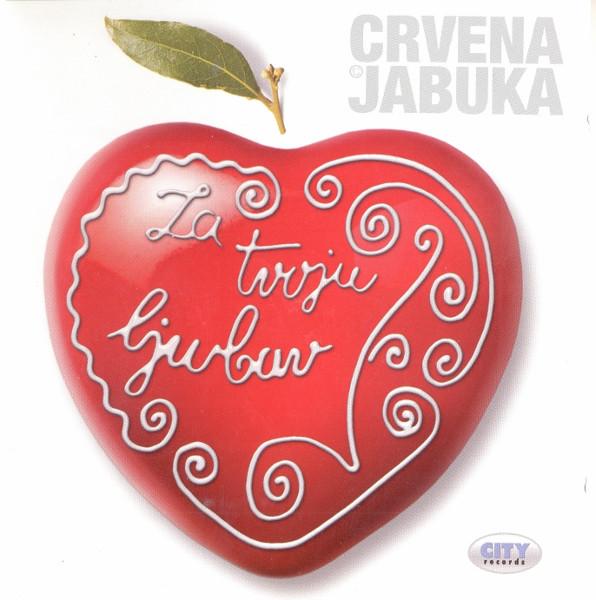 Crvena Jabuka Za tvoju ljubav